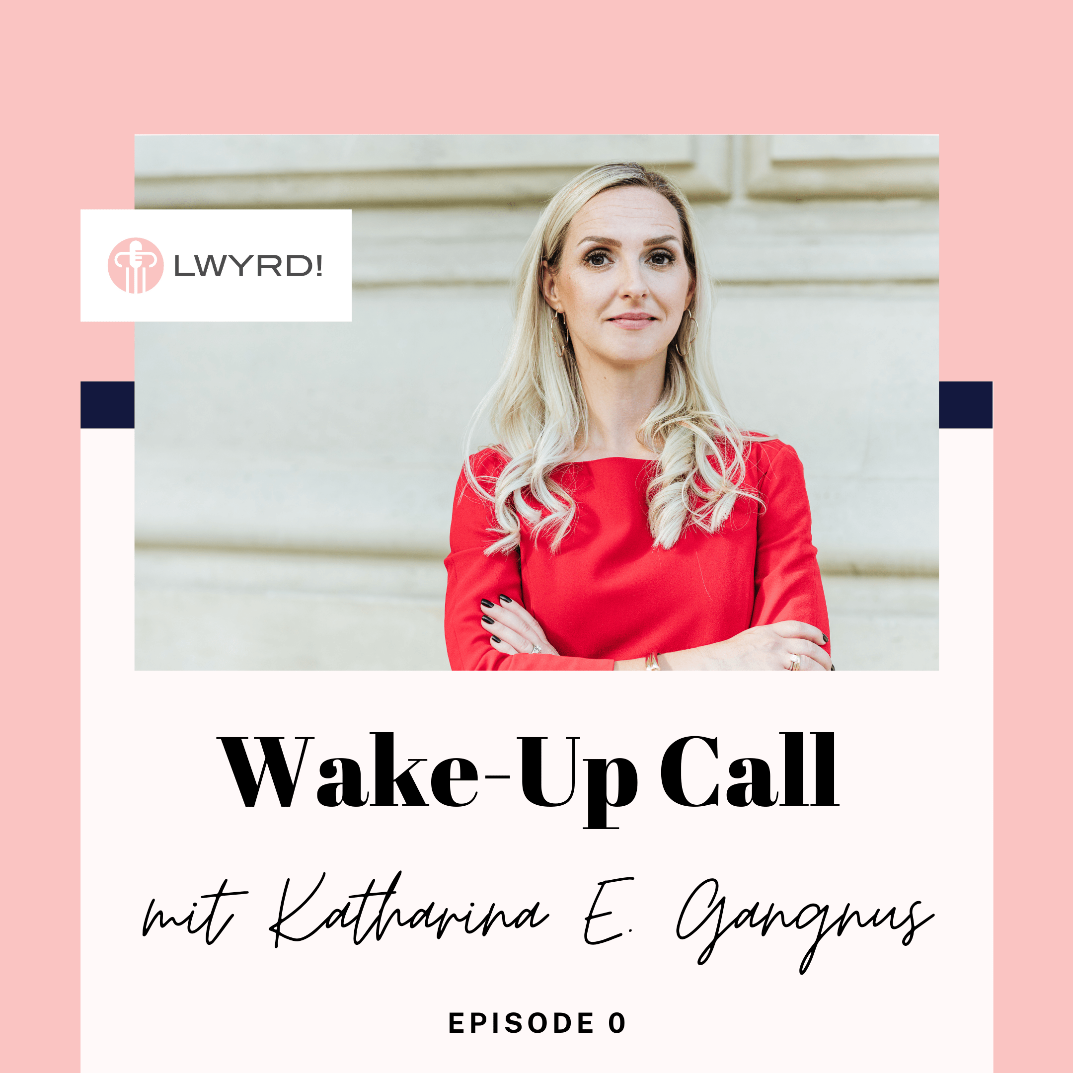 LWYRD! Wake-Up Call Episode 0